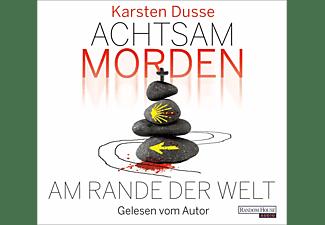 Karsten Dusse - Achtsam morden am Rande der Welt  - (CD)