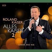 Roland Kaiser - Alles Kaiser 2 (Stark wie nie)  - (CD)