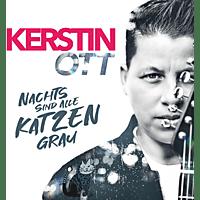 Kerstin Ott - Nachts Sind Alle Katzen Grau  - (CD)