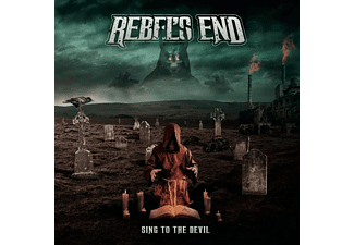 Rebel's End - Sing To The Devil [CD]