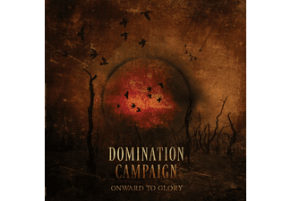 Domination Campaign - Onward To Glory [CD]