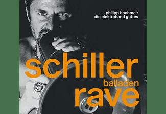 Philipp Und Die Elektrohand Gottes Hochmair - Schiller Balladen Rave [CD]