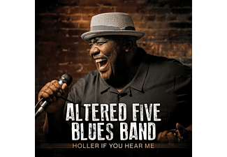 Altered Five Blues Band - Holler If You Hear Me [CD]