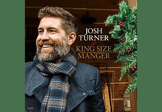 Josh Turner - King Size Manger [CD]