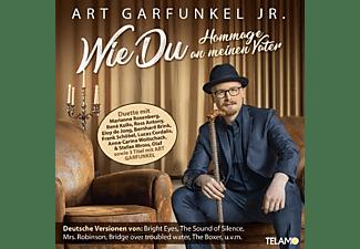 Art Garfunkel Jr. - Wie Du-Hommage an meinen Vater [CD]