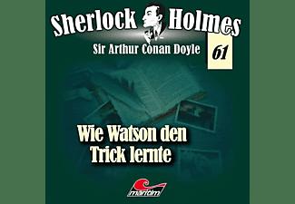 Holmes Sherlock - Folge 61-Wie Watson Den Trick Lernte [CD]