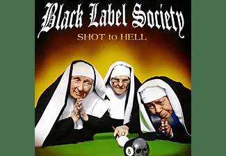Black Label Society - Shot to Hell [CD]