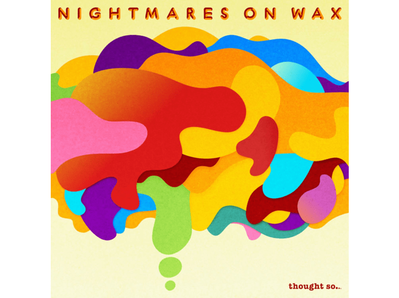 Nightmares on Wax - Thought So... [CD]