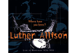 Luther Allison - Where Have You Been - Live  - (CD)