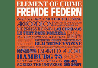 Element Of Crime - Fremde Federn  - (CD)
