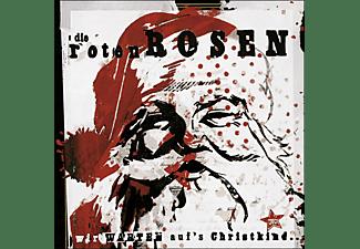 Die Roten Rosen - Wir Warten Auf's Christkind  - (CD)
