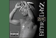 2Pac - Better Dayz [CD]