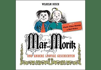Max und Moritz und weitere Geschichten  - (CD)