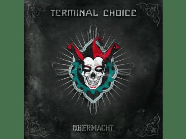 Terminal Choice - Übermacht [CD]