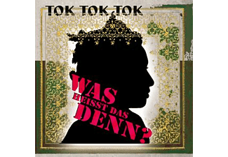 Tok Tok Tok - Was Heisst Das Denn?  - (CD)