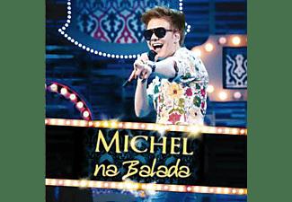 Michel Teló - NA BALADA  - (CD)