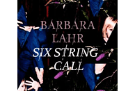 Barbara Lahr - Six String Call [CD]