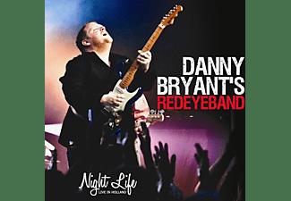 Danny Bryants Redeye Band, Danny Bryant - Night Life  - (CD)