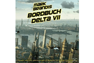 Mark Brandis - Mark Brandis 01: Bordbuch Delta VII - (CD)