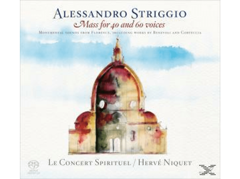 Hervé Niquet, Le Concert Spirituel - Mass for 40 and 60 voices [SACD Hybrid]