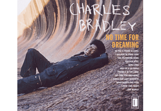 Charles Bradley - No Time For Dreaming - (CD)