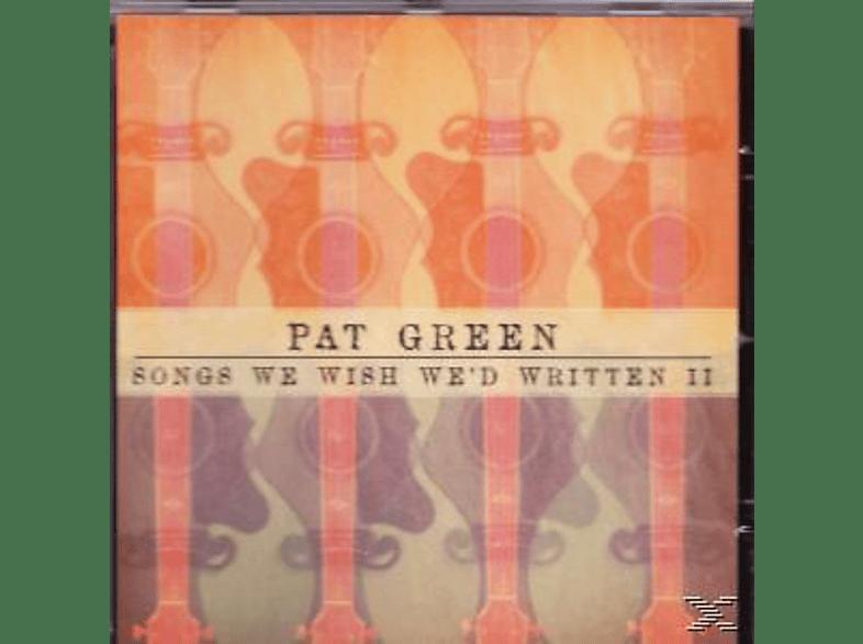 Pat Green - Songs We Wished We'd Written I [CD]