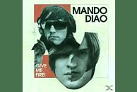 Mando Diao - Give Me Fire! [CD]