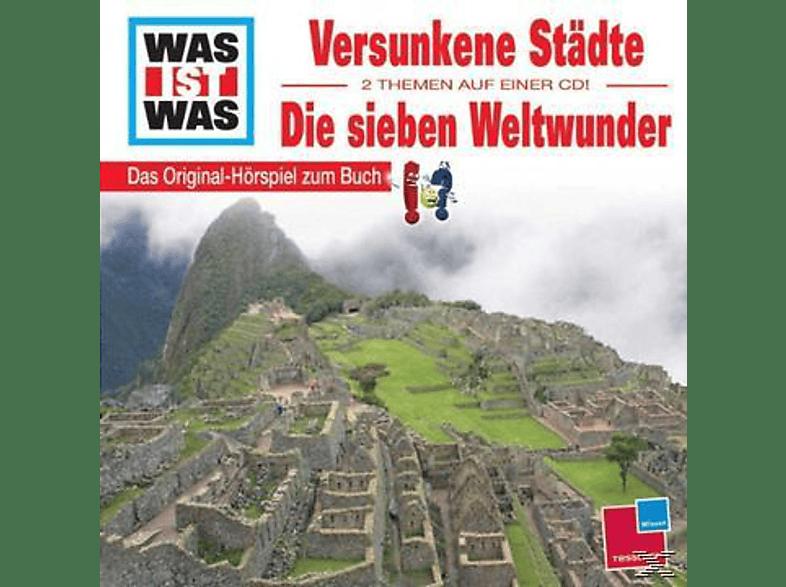 Was Ist Was - WAS IST WAS?: Versunkene Städte & Die Sieben Weltwunder - (CD)