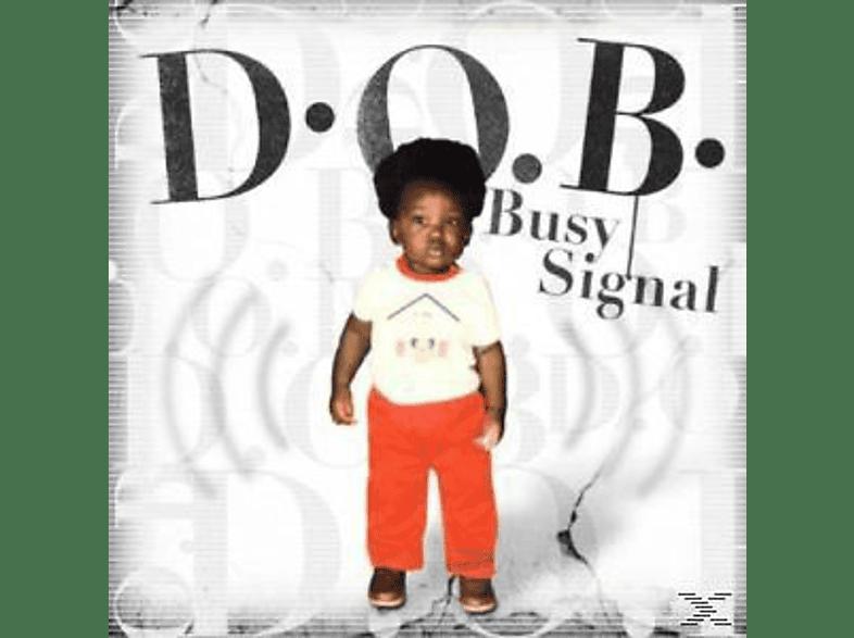 Busy Signal - D.O.B. [CD]