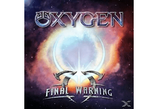 Oxygen - FINAL WARNING  - (CD)