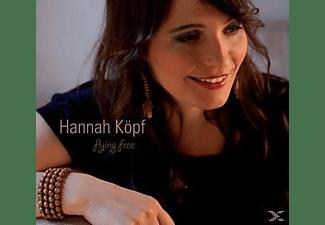 Hannah Koepf - Flying Free  - (CD)