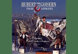 Hubert von Goisern und die Alpinkatzen - Aufgeigen Statt Niederschiassen  - (CD)