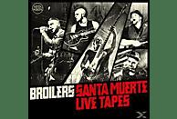 Broilers - SANTA MUERTE LIVE TAPES [CD]