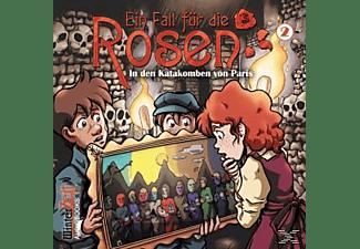 Ein Fall für die Rosen 02: In den Katakomben von Paris  - (CD)