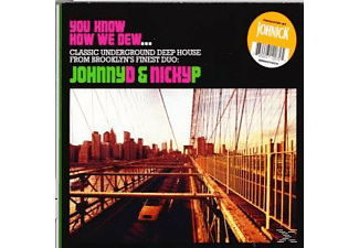 Johnick - YOU KNOW HOW WE DEW  - (CD)