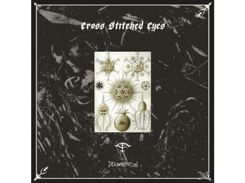 Cross Stiched Eyes - Decomposition [CD]