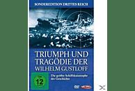 Triumph und Tragödie der Wilhelm Gustloff - Die größte Schiffskatastrophe der Geschichte [DVD]