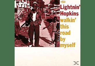 Lightnin' Hopkins - Walkin' This Road By Myself  - (Vinyl)