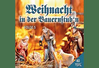 VARIOUS - Weihnacht In Der Bauernstub'n Folge 5  - (CD)