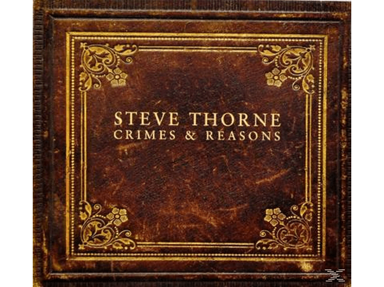 Steve Thorne - Crimes And Reasons [CD]