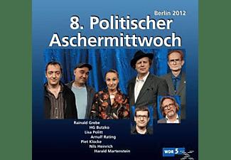 VA/Klocke,Piet/Grebe,Rainald/Rating,Arnulf - 8.Politischer Aschermittwoch: Berlin 2012  - (CD)
