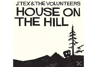 J. TEX & THE VOLUNTEERS, J.Tex & The Volunteers - House On The Hill - (Vinyl)