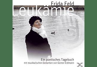 Frida Feld - Leukämie-Ein Poetisches Tagebuch  - (CD)