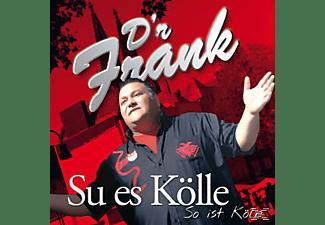 D'r Frank - Su Es Kölle / So Ist Köln  - (CD)