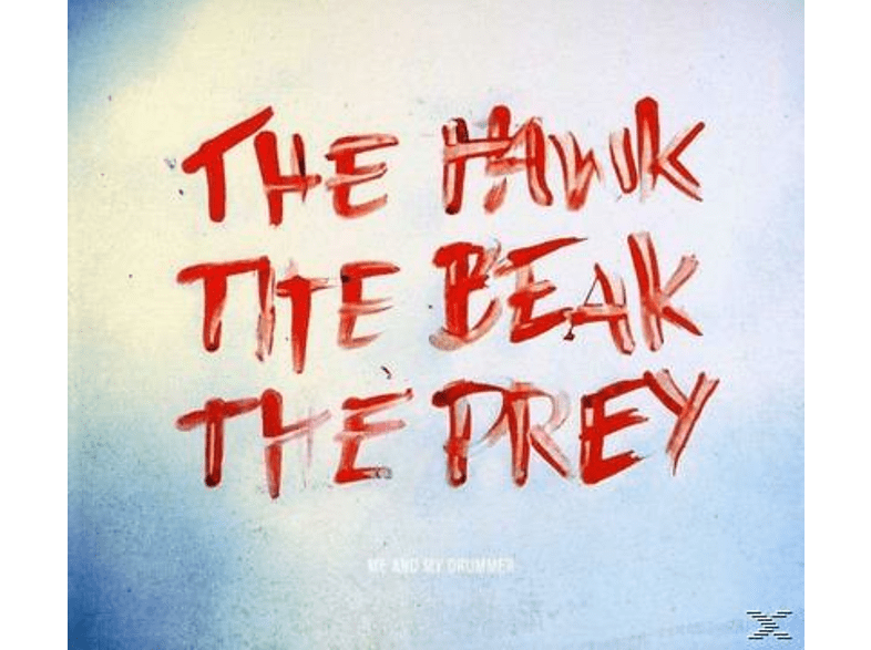 Me And My Drummer - The Hawk, The Beak, The Prey [CD]