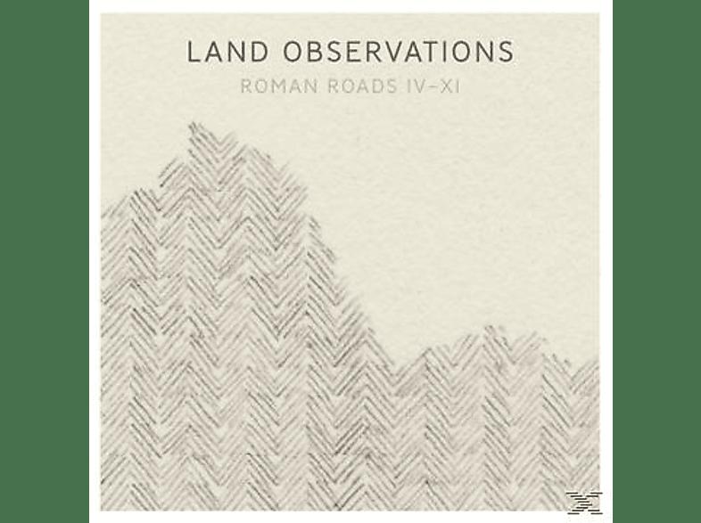 Land Observations - ROMAN ROADS IV-XI (+CD) [LP + Bonus-CD]