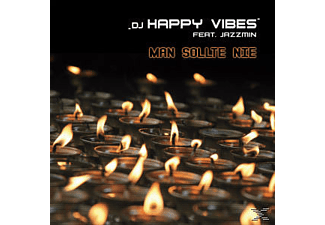 DJ Happy Vibes feat. Jazzmin - Man sollte nie  - (Maxi Single CD Extra/Enhanced)