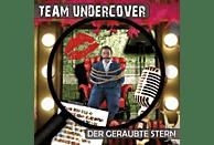 Team Undercover - Team Undercover-Der Geraubte Stern - (CD)