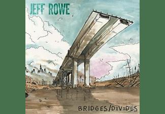 Jeff Rowe - BRIDGES/DIVIDES (+DOWNLOAD)  - (Vinyl)