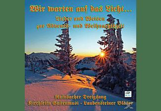 RAINBACHER DREIGSANG/KIRCHLEITN/LAUBEN - Wir Warten Auf Das Licht...  - (CD)